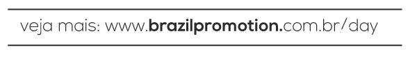 Veja mais em www.brazilpromotion.com.br